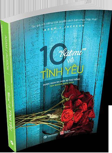 """10 """"Bật Mí"""" Về Tình Yêu – TGM BOOKS"""