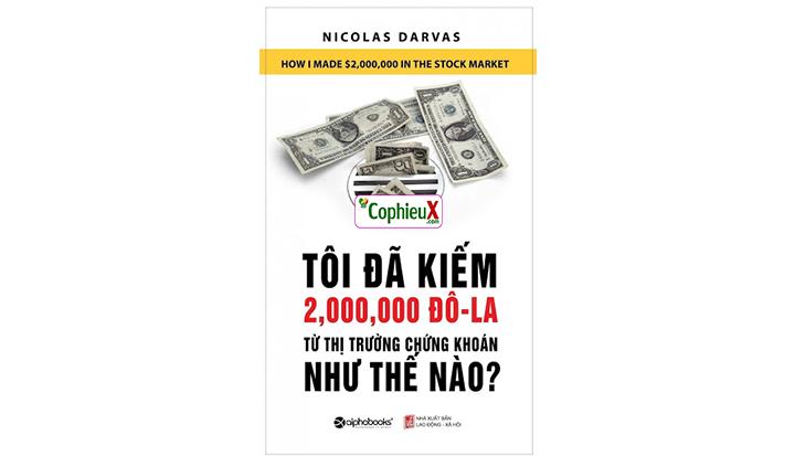 Link 100 ebook] & PDF: Tôi Đã Kiếm 2 Triệu Đô La Từ Thị Trường Chứng Khoán  Như Thế Nào – CophieuX