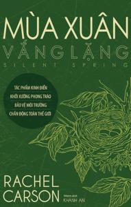 Mùa Xuân Vắng Lặng – Silent Spring
